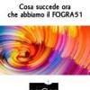 Cosa succede ora che abbiamo il FOGRA51